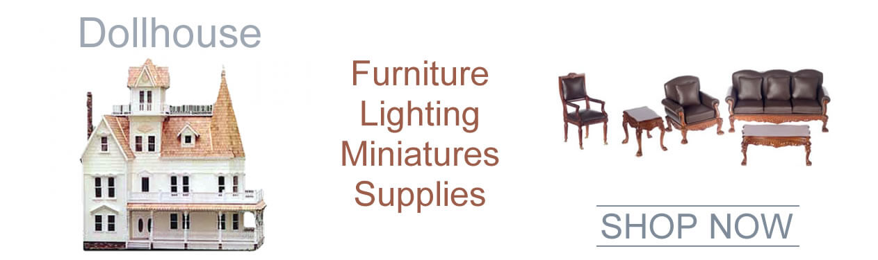 Dollhouse Supplies | Discount Dollhouse Miniatures, Dollhouse  Furniture, Lighting, Dollhouse Kits & Building Supplies on Sale!